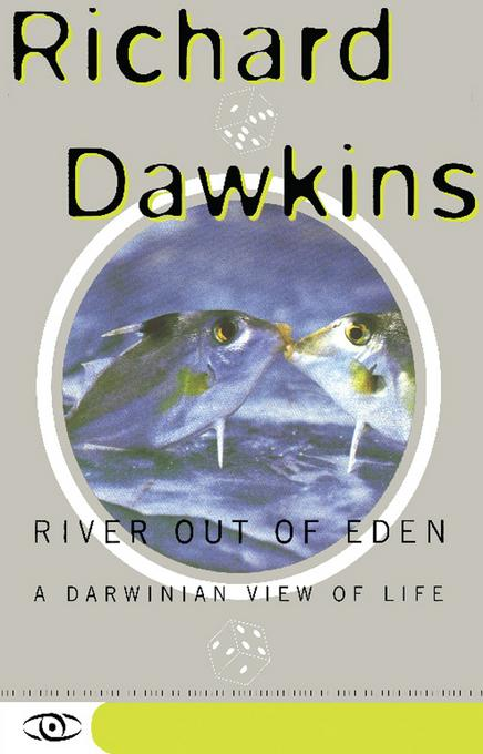 River Out Of Eden: A Darwinian View Of Life EB9780786724260