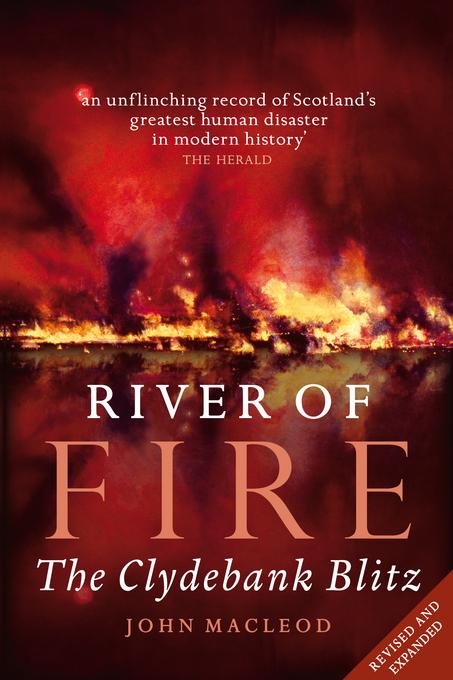 River of Fire: The Clydebank Blitz EB9780857900869