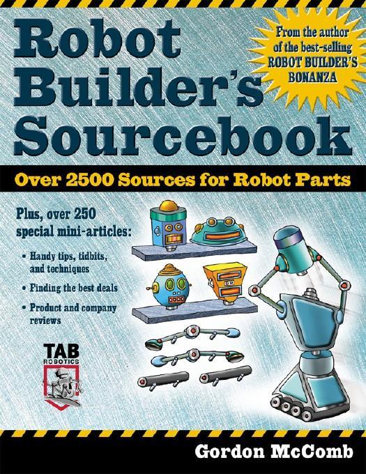 Robot Builder's Sourcebook