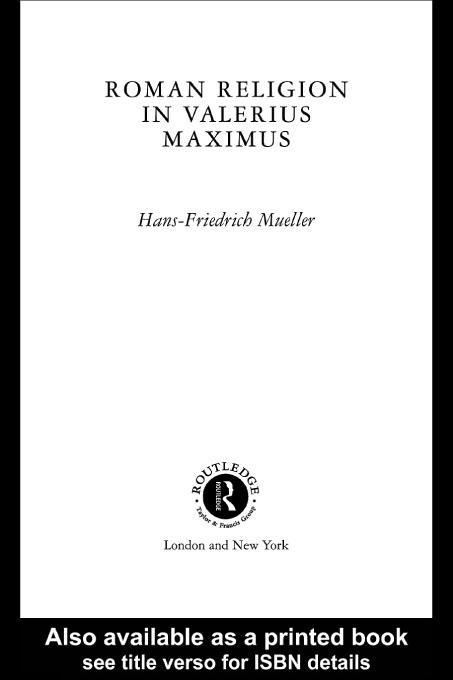 Roman Religion in Valerius Maximus EB9780203468906