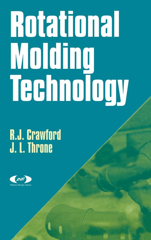 Rotational Molding Technology EB9780815518884