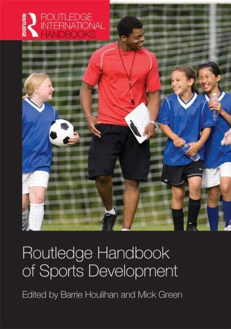 Routledge Handbook of Sports Development EB9780203885581