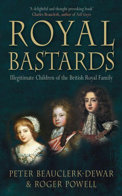 Royal Bastards EB9780752473161