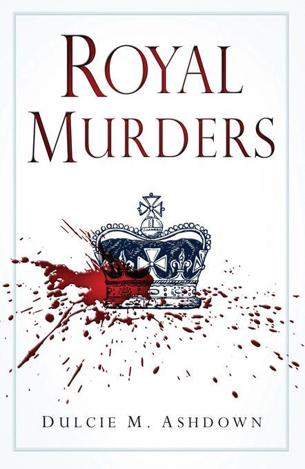 Royal Murders EB9780752469195