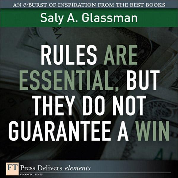 Rules Are Essential, But They Do Not Guarantee a Win EB9780132617062