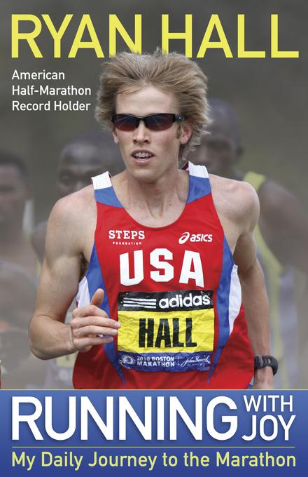 Running with Joy: My Daily Journey to the Marathon EB9780736944137