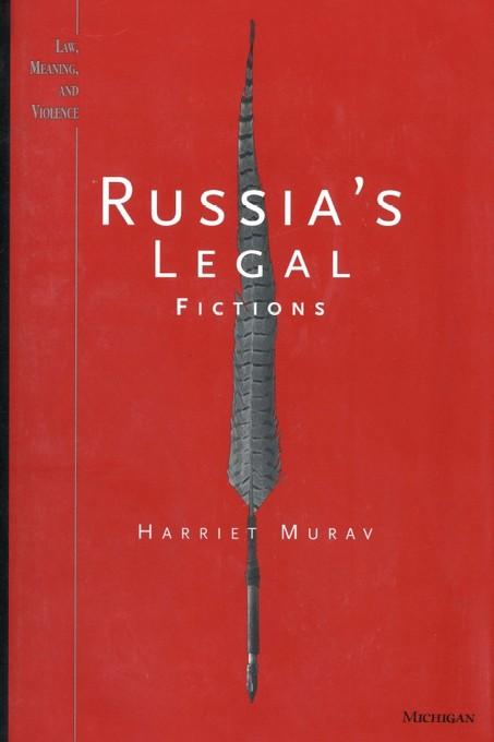Russia's Legal Fictions EB9780472023332