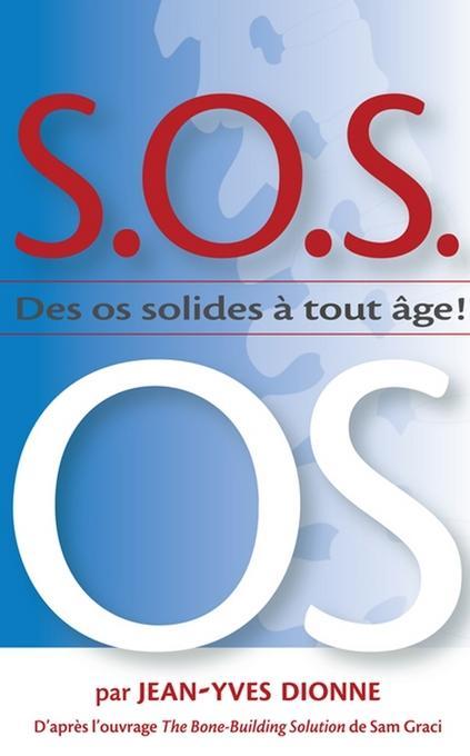 S.O.S. OS: des os solides a tout age EB9780470739402