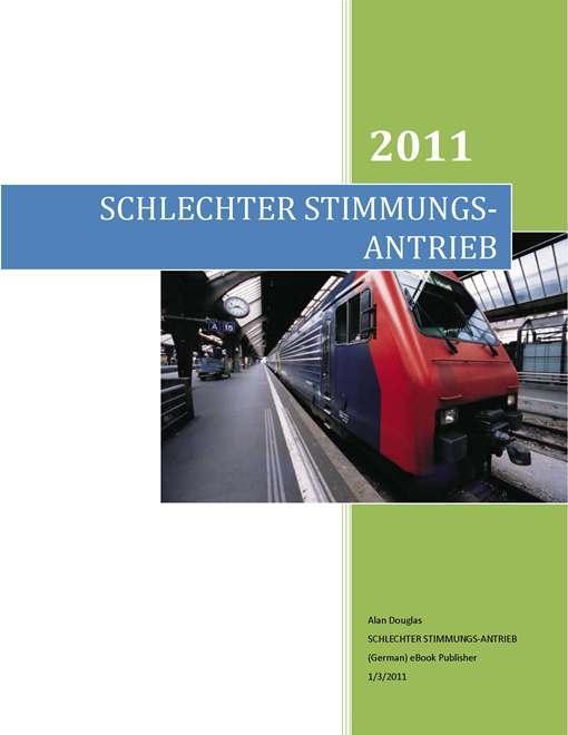 SCHLECHTER STIMMUNGS-ANTRIEB