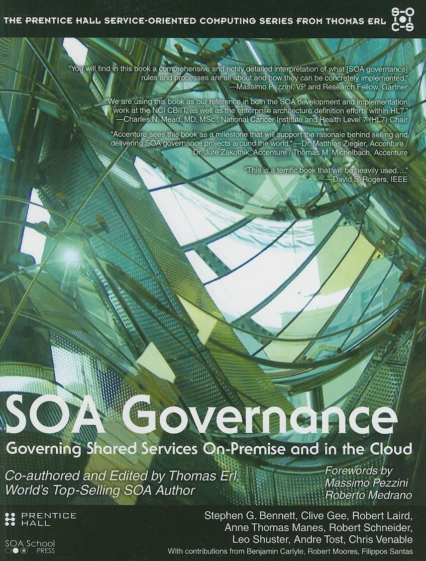 SOA Governance: Governing Shared Services On-Premise and in the Cloud EB9780132478281