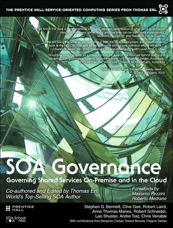 SOA Governance: Governing Shared Services On-Premise and in the Cloud EB9780132478397