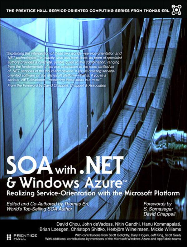 SOA with .NET and Windows Azure: Realizing Service-Orientation with the Microsoft Platform EB9780132119665