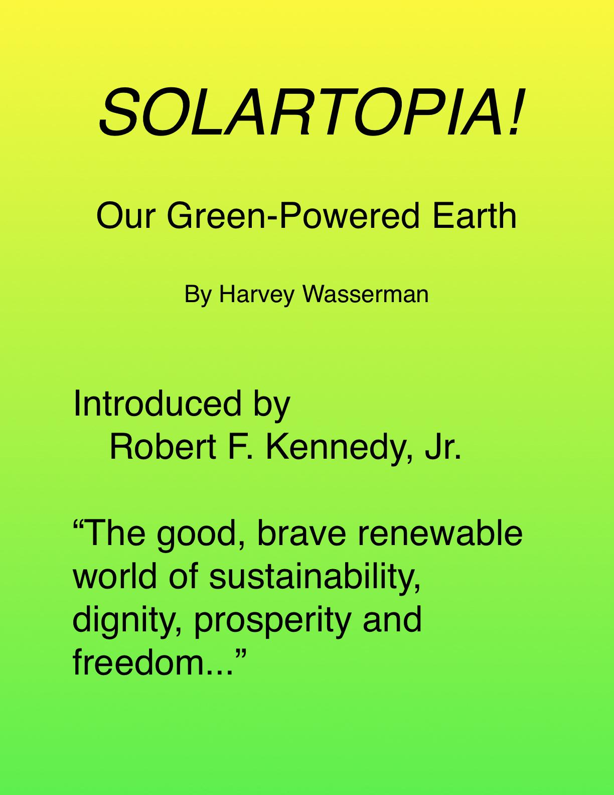 SOLARTOPIA!  Our Green-Powered Earth, A.D. 2030 EB9780981926698