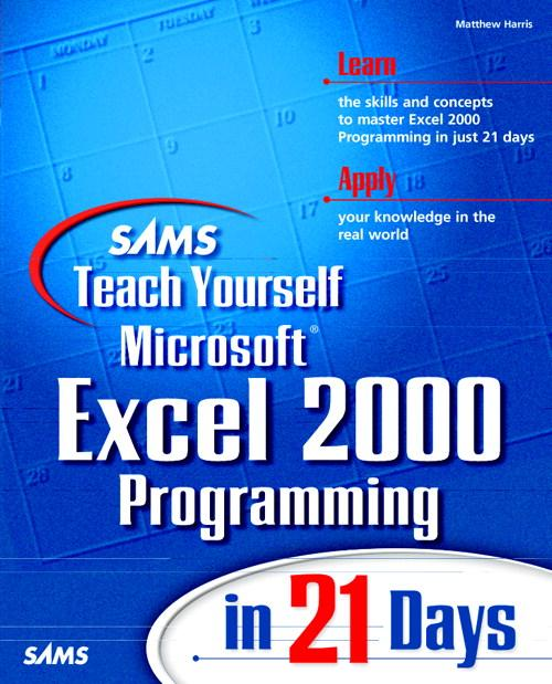 Sams Teach Yourself Excel 2000 Programming in 21 Days EB9780768659184