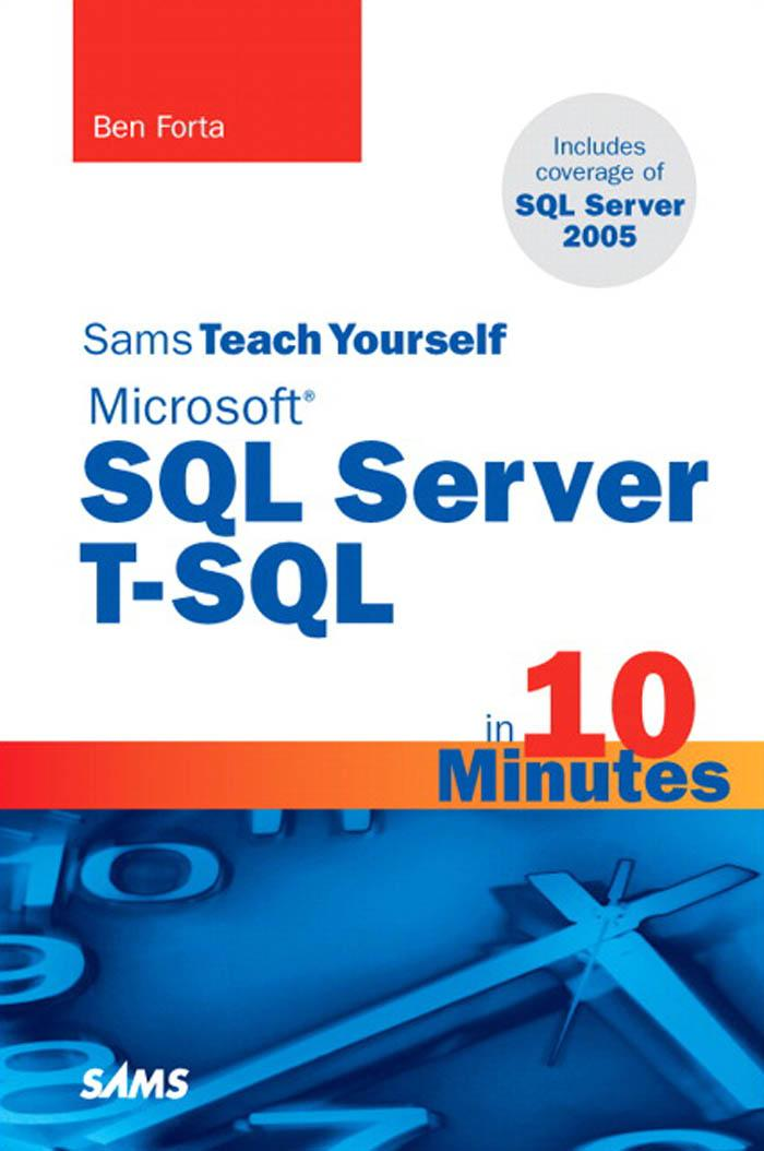 Sams Teach Yourself Microsoft? SQL Server T-SQL in 10 Minutes EB9780768677782