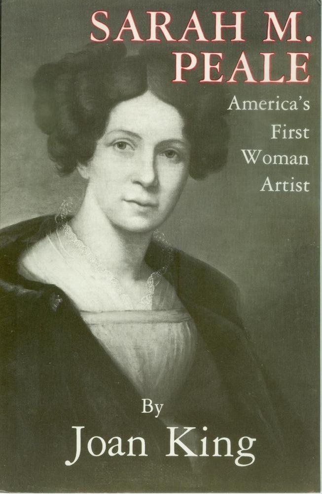 Sarah M. Peale America's First Woman Artist EB9780828323048