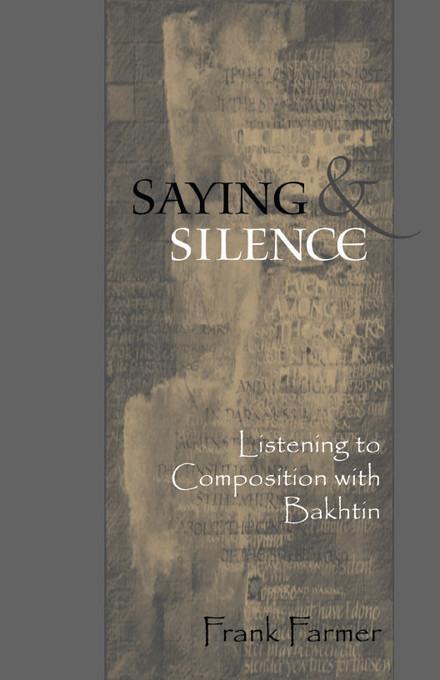 Saying And Silence EB9780874214512
