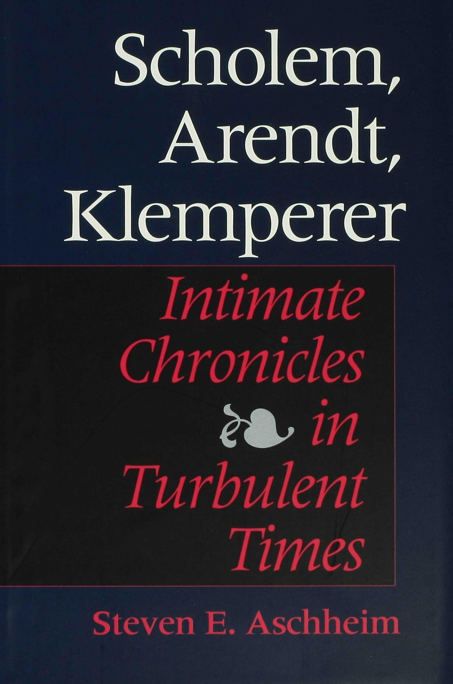 Scholem, Arendt, Klemperer EB9780253108692