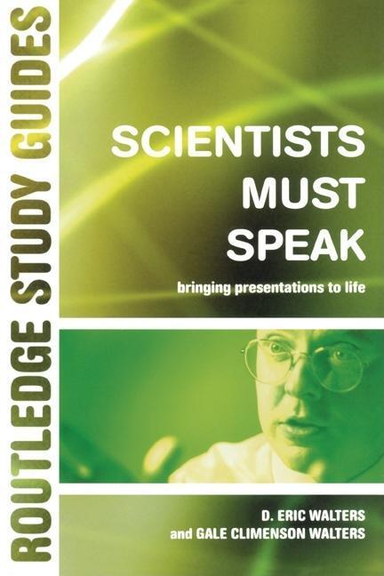 Scientists Must Speak EB9780203219775