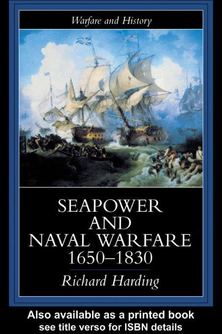 Seapower And Naval Warfare, 1650-1830 EB9780203173497