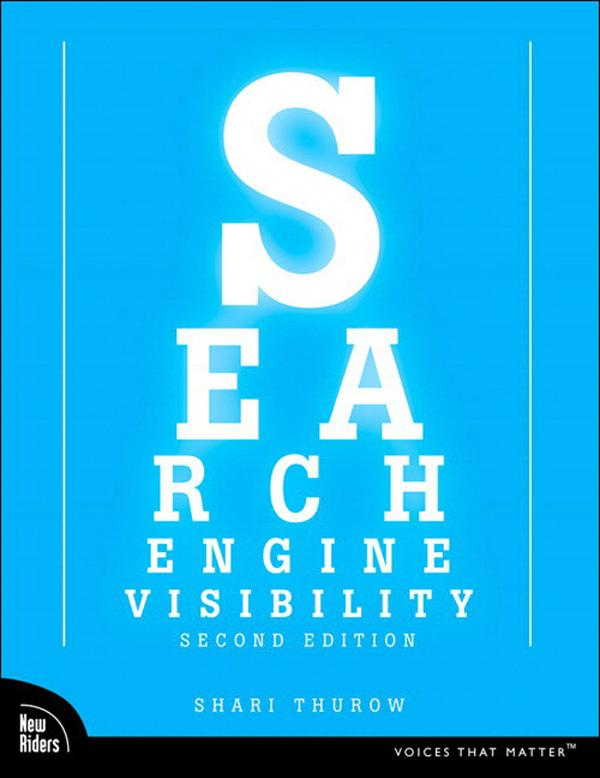 Search Engine Visibility, Second Edition EB9780132704984