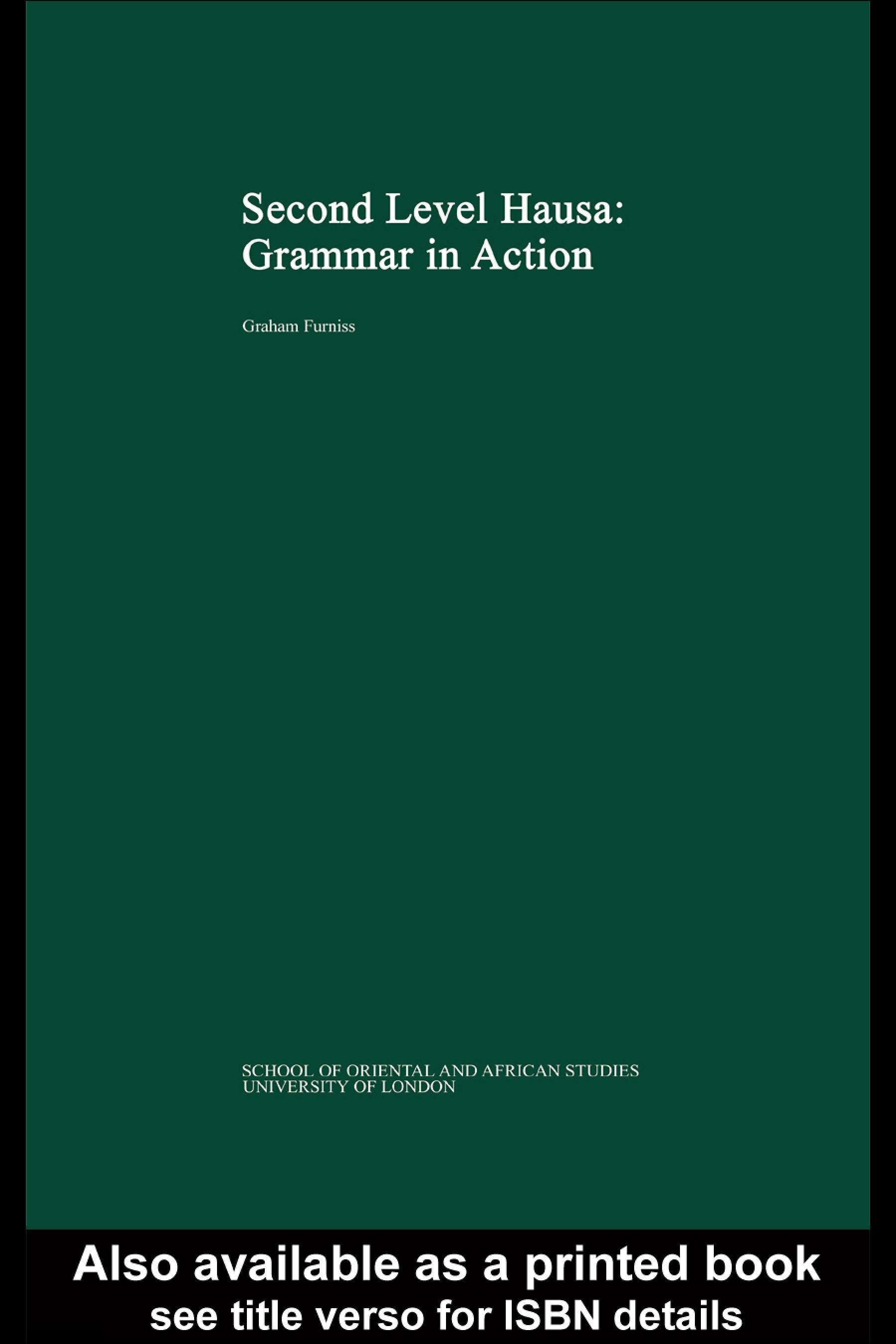 Second Level Hausa: Grammar in Action EB9780203990148