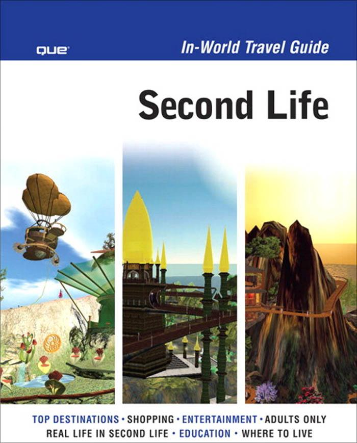 Second Life? In-World Travel Guide EB9780768680942