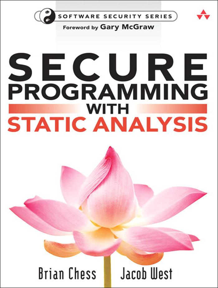Secure Programming with Static Analysis EB9780321520357