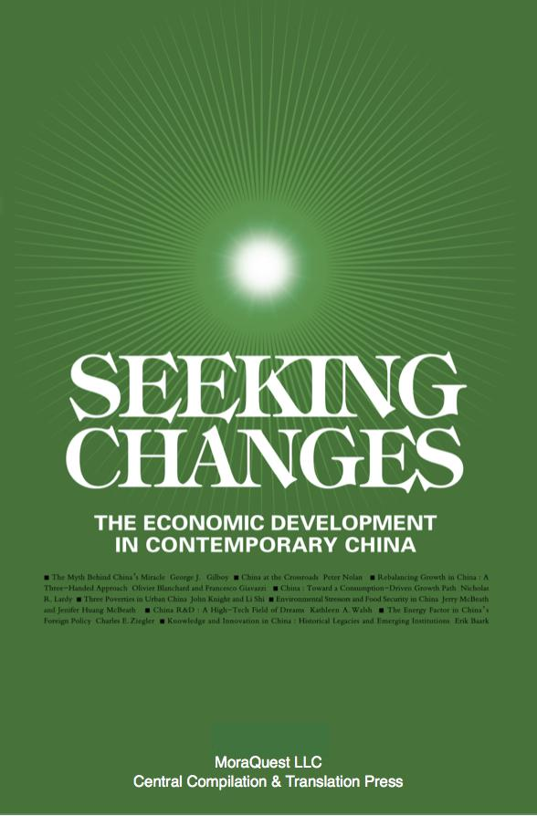 Seeking Changes: Economic Development in Contemporary China EB9780984277964