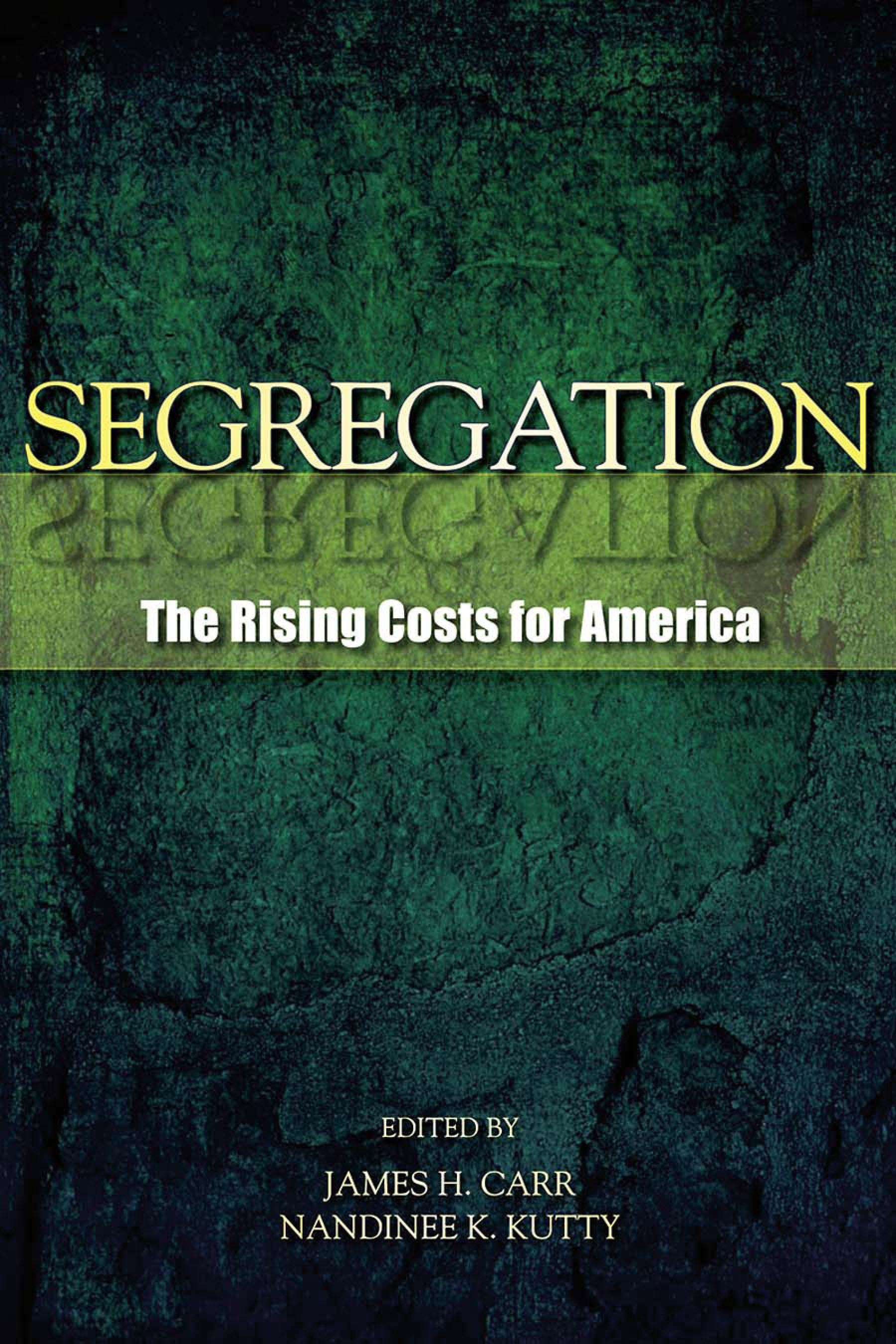 Segregation: The Rising Costs for America EB9780203895023