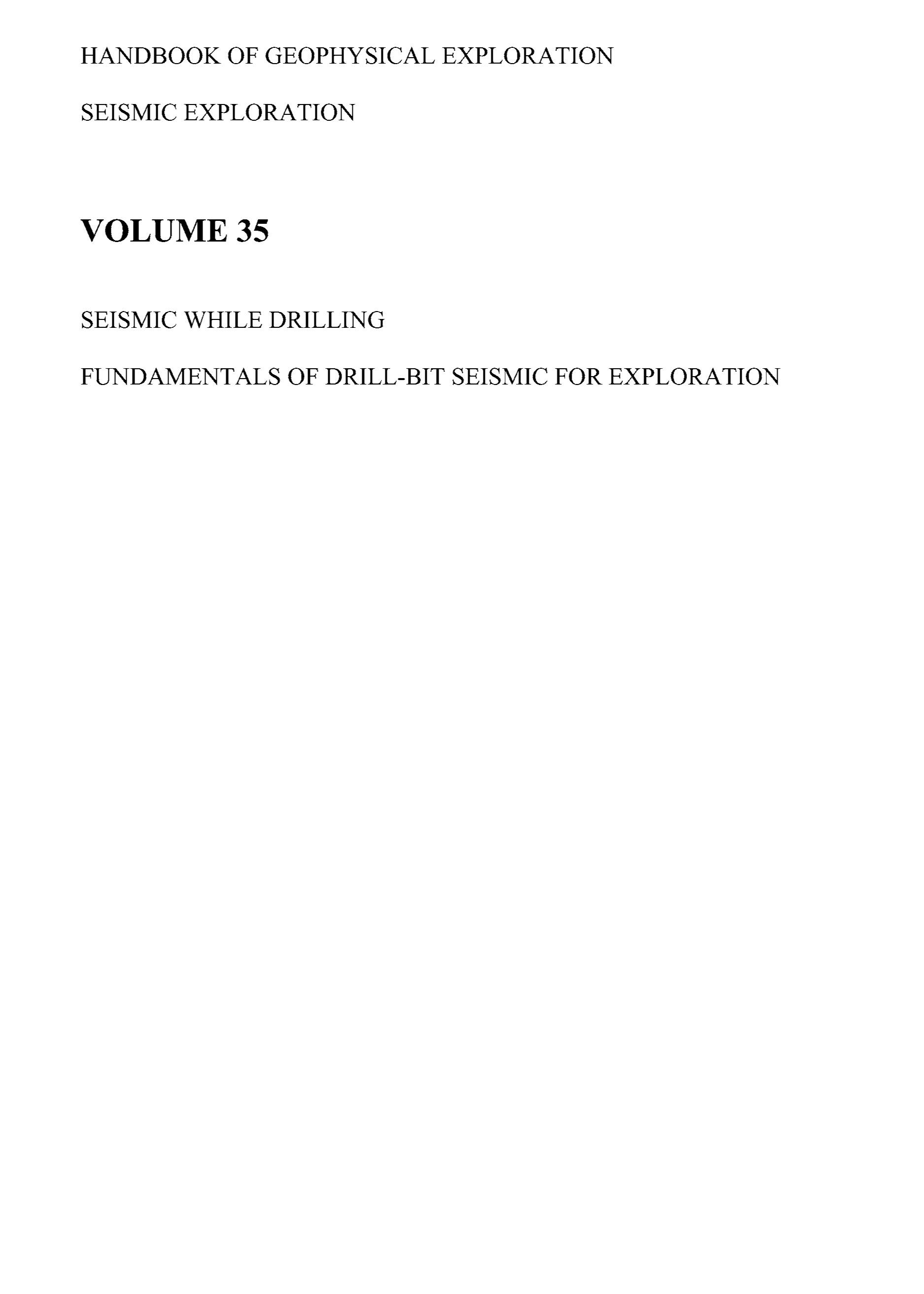 Seismic While Drilling: Fundamentals of Drill-Bit Seismic for Exploration EB9780080474342