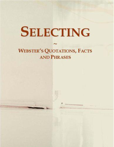 Selecting: Webster?s Quotations, Facts and Phrases EB9780546725964