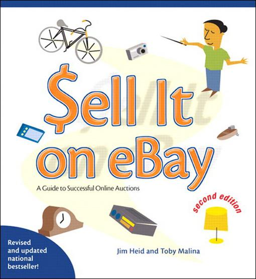 Sell it on eBay: A Guide to Successful Online Auctions, Second Edition EB9780132712101