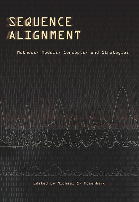 Sequence Alignment: Methods, Models, Concepts, and Strategies EB9780520943742