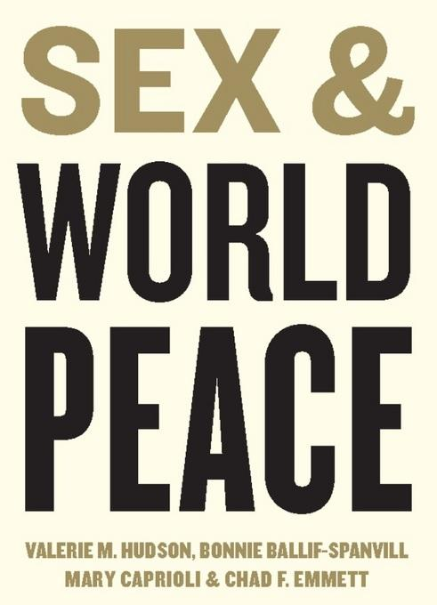 Sex and World Peace EB9780231520096