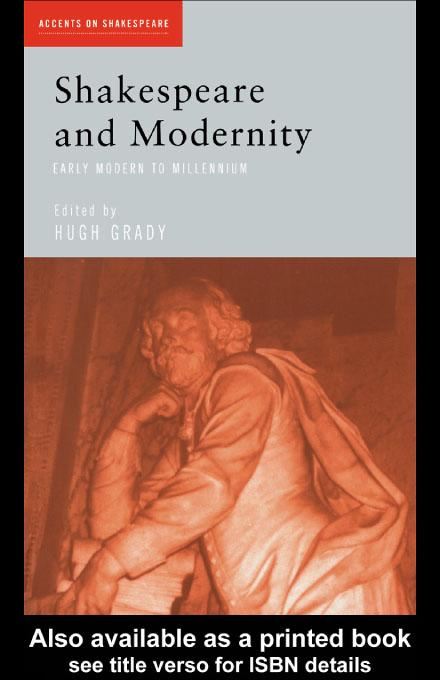 Shakespeare and Modernity EB9780203141045