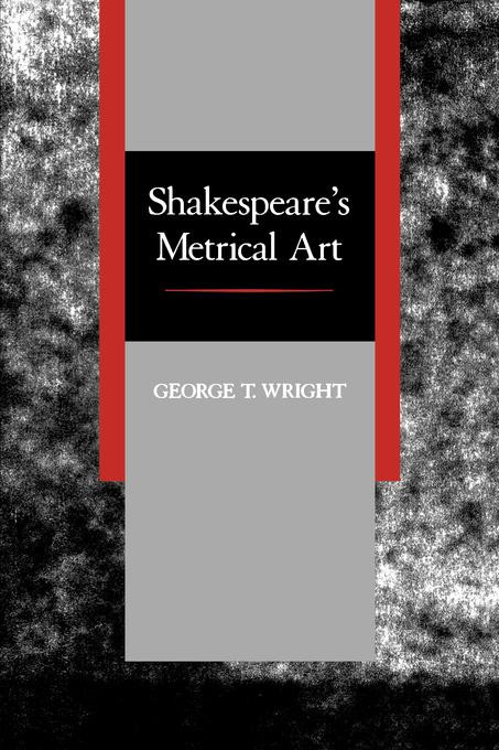 Shakespeare's Metrical Art EB9780520911932