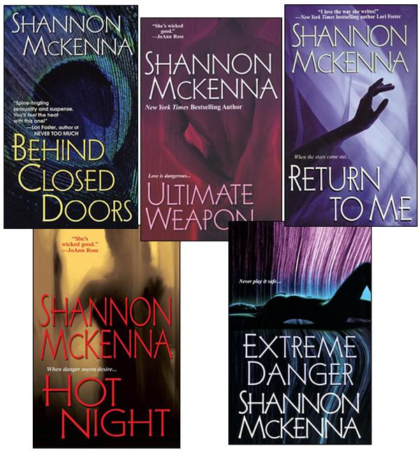 Shannon McKenna Bundle: Ultimate Weapon, Extreme Danger, Behind Closed Doors, Hot Night, & Return to Me EB9780758273116