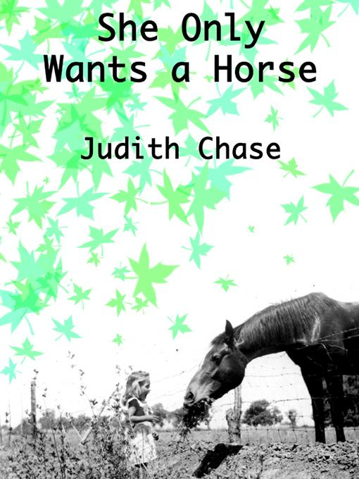 She Only Wants a Horse EB9780979766510