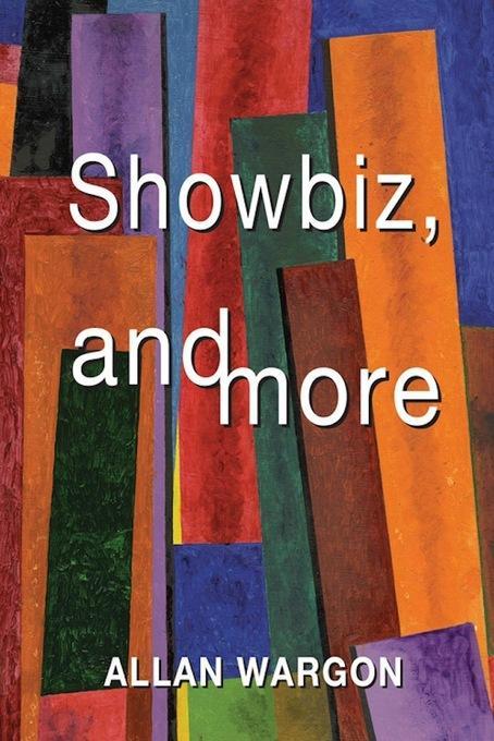 Showbiz, and More EB9780986567162