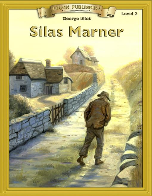 Silas Marner: Classic Literature Easy to Read EB9780848111182