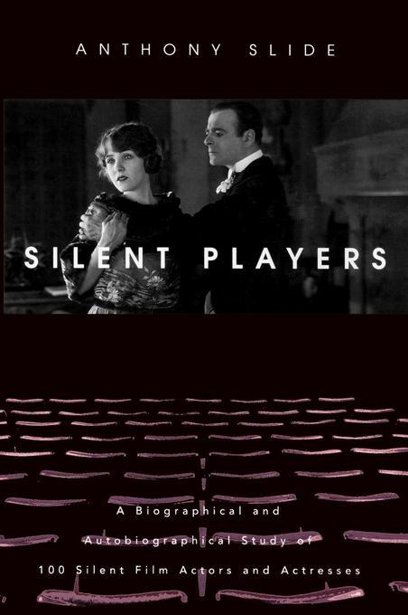 Silent Players EB9780813137452