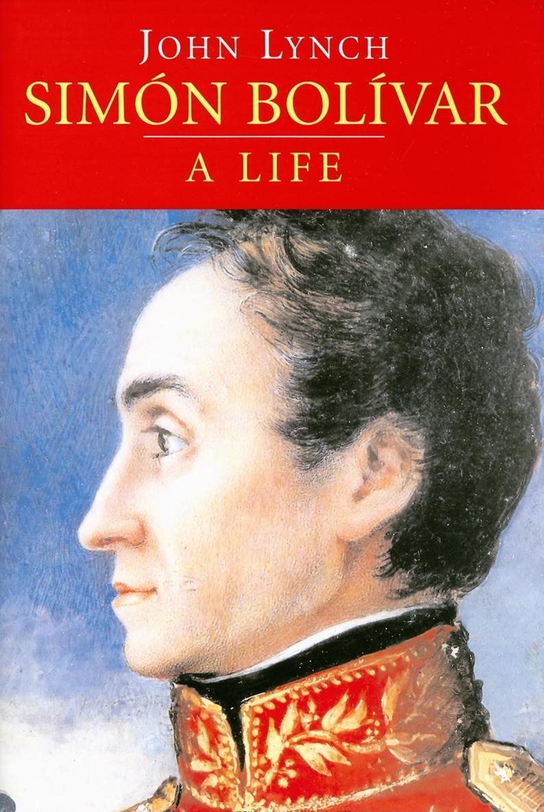 Simon Bolivar (Simon Bolivar): A Life EB9780300137705