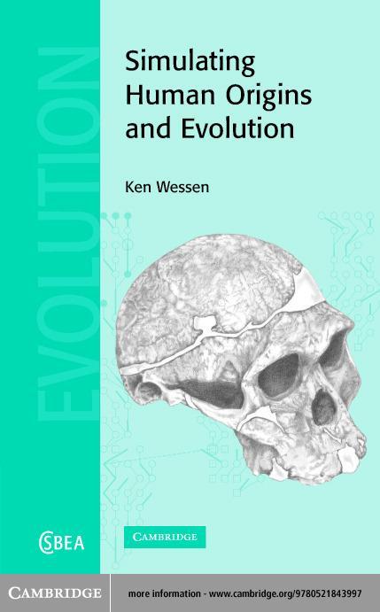 Simulating Human Origins and Evolution EB9780511110214