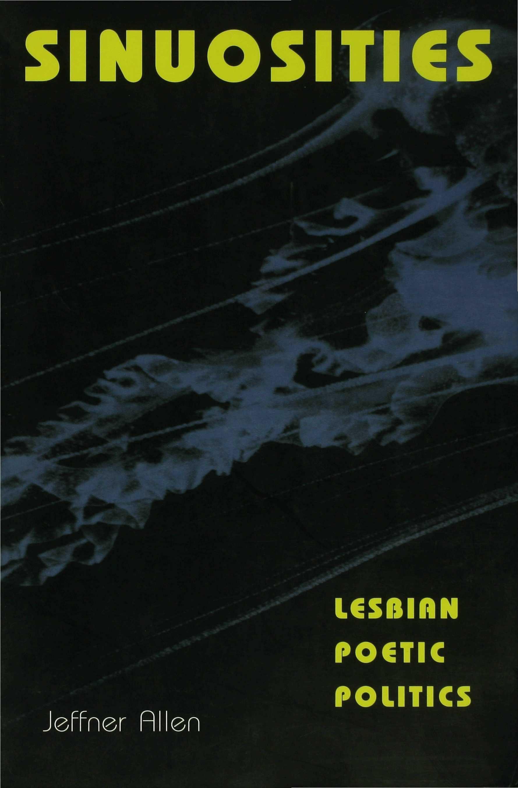 Sinuosities, Lesbian Poetic Politics EB9780253114235