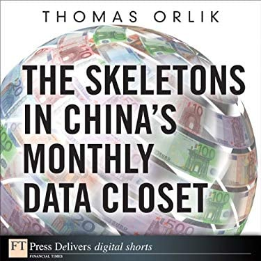 Skeletons in China's Monthly Data Closet, The EB9780132690263