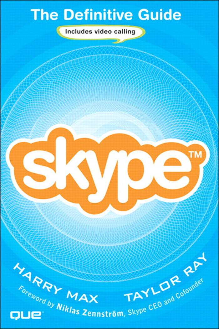 Skype: The Definitive Guide EB9780321467881