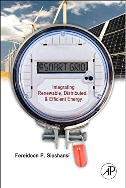 Smart Grid: Integrating Renewable, Distributed & Efficient Energy EB9780123864536