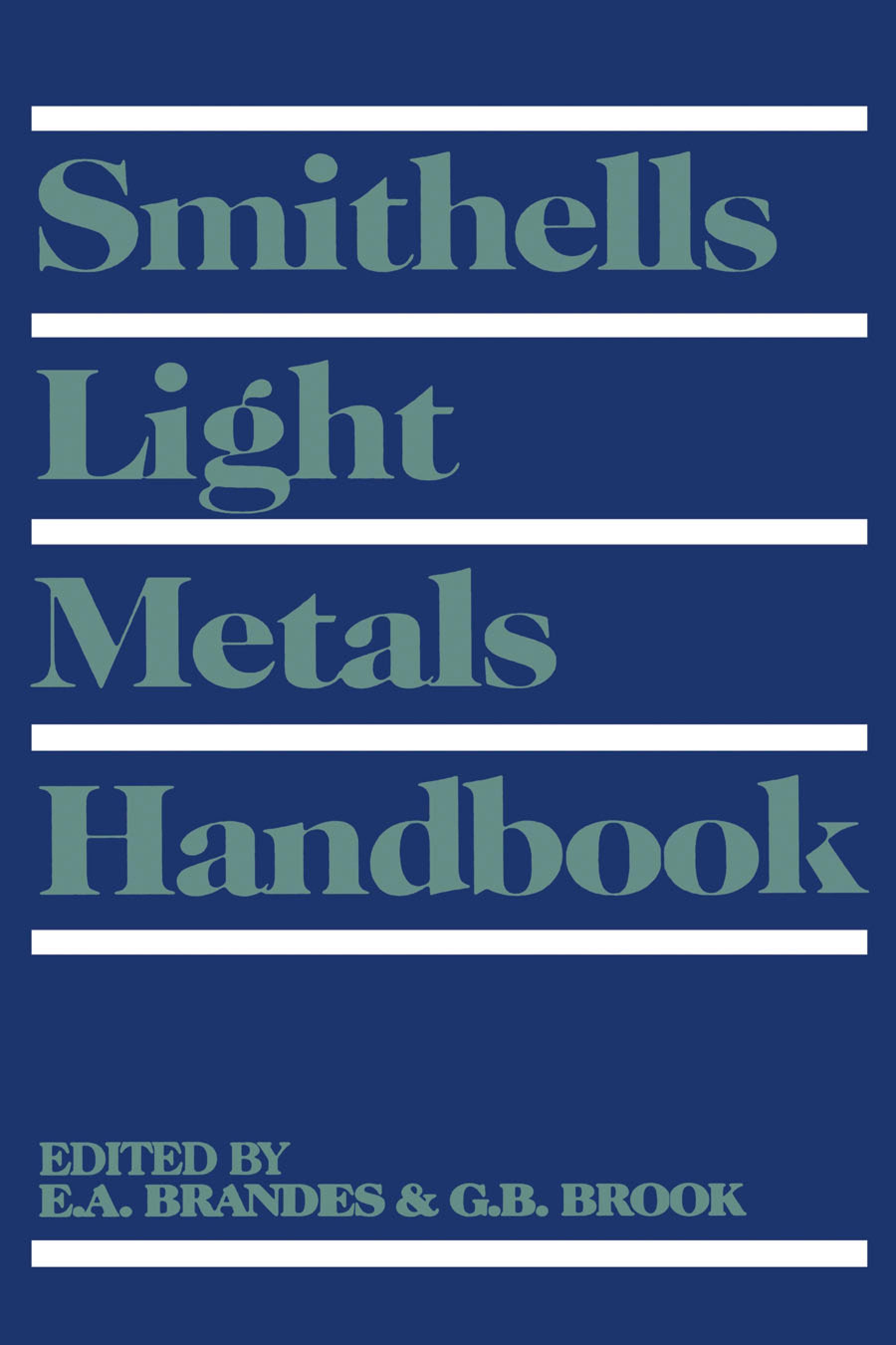 Smithells Light Metals Handbook EB9780080541280