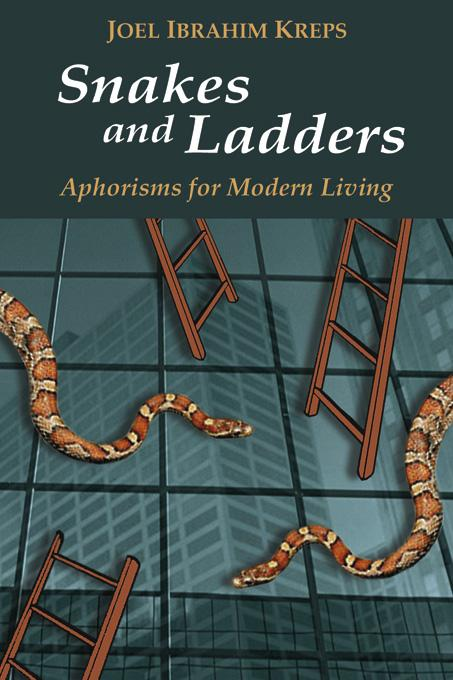Snakes and Ladders-Aphorisms for Modern Living EB9780973919318
